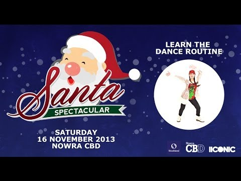 Santa Spectacular 2013 Nowra CBD - Dance Routine Instructional Video