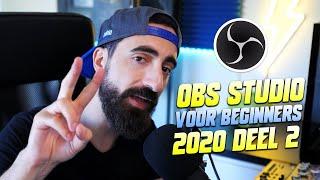 Scenes aanmaken, webcam toevoegen, shortkeys en meer in OBS! 🔴 2020