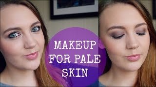 Makeup Tutorial For Pale Skin - My Top Tips!