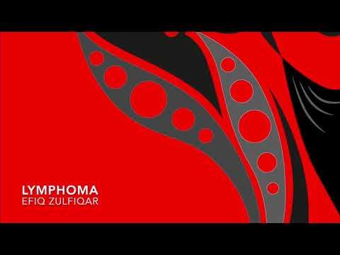 Efiq Zulfiqar - Lymphoma