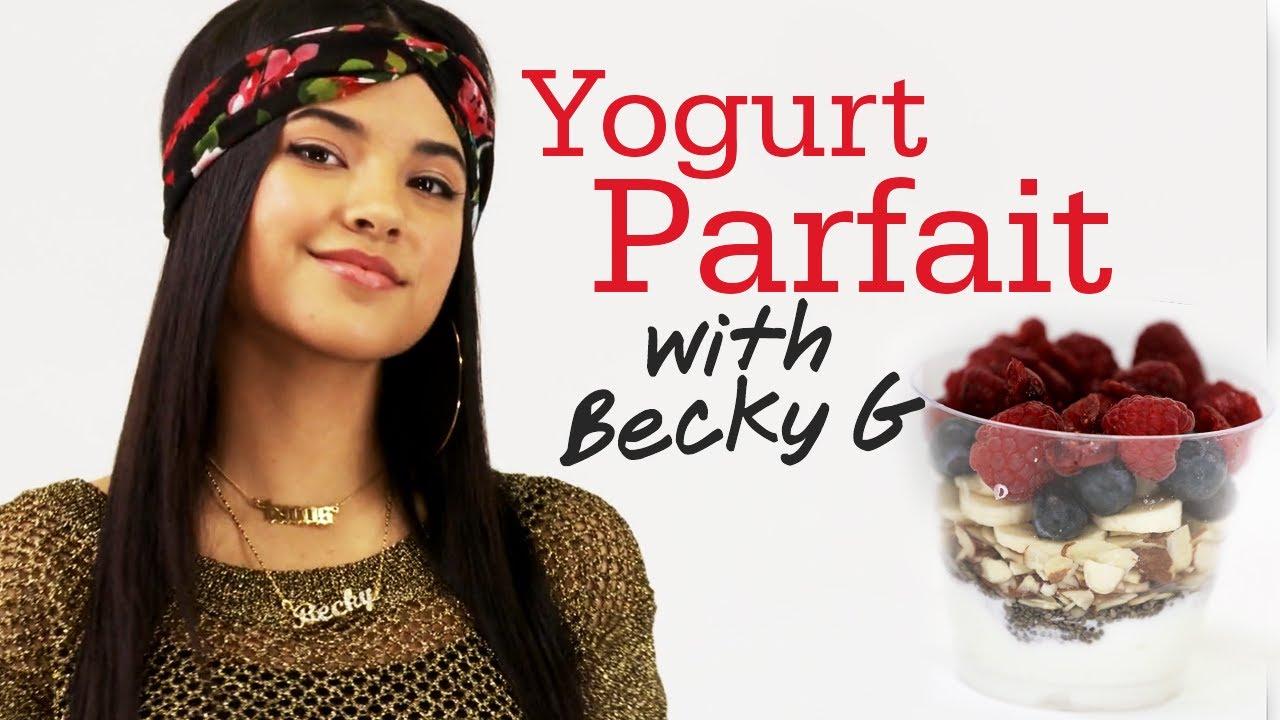 Yogurt Parfait with Becky G #17Daily - YouTube