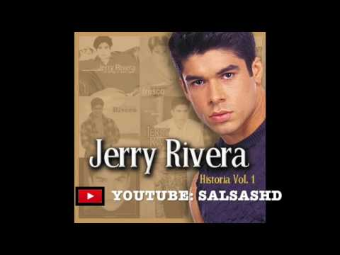 Jerry Rivera - Salsa MIX Vol. 1 [Grandes Exitos] [Romanticas] | 2017