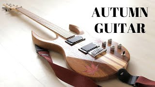 Making An Electric Autumn Guitar