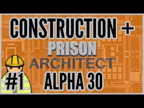 'bout Time! = Construction + Prison Architect [Alpha 30] #1