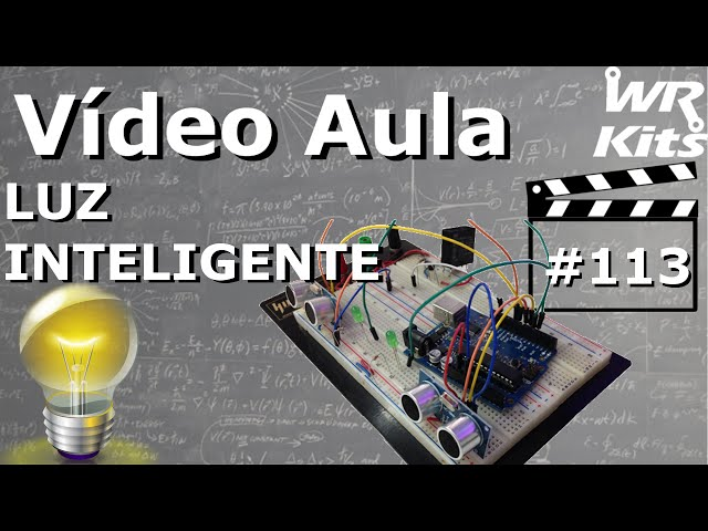 LUZ INTELIGENTE | Vídeo Aula #113