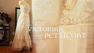 The (Mildly Chaotic) Making of a Victorian Petticoat
