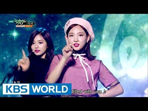TWICE (트와이스) - 1 TO 10 [Music Bank COMEBACK / 2016.10.28]