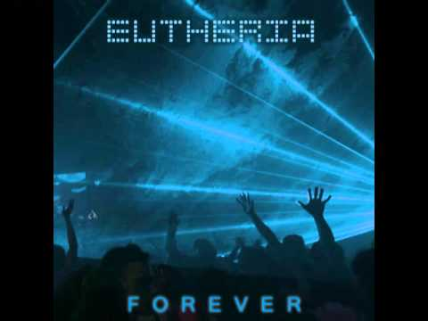 5. Eutheria - Forever