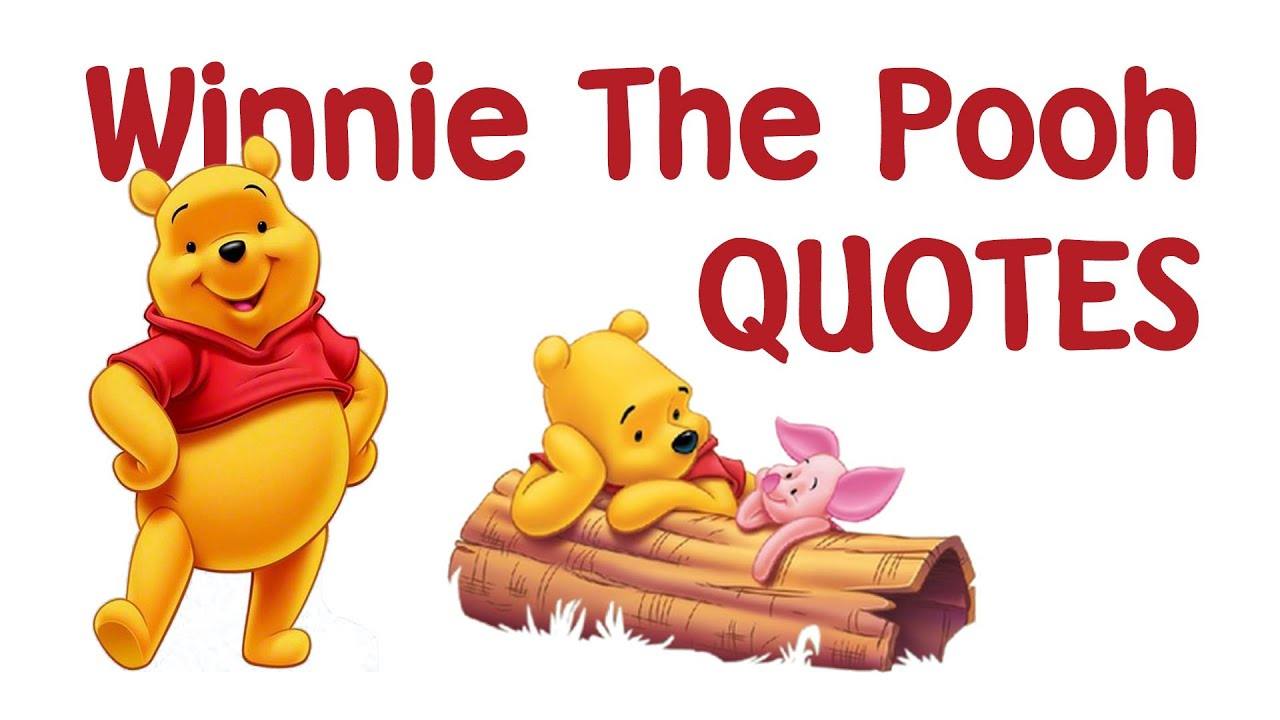 winnie the pooh quotes  youtube