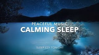 Calming Sleep Music, Relaxing Deep Sleep, Stress Relief, Activate Self Love and Healing