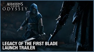 Assassin's Creed Odyssey - Legacy of the First Blade Launch Trailer