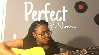 Perfect Ed Sheeran Cover | Dnaiyaa