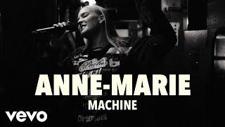 Anne-Marie - Machine (Live)   Vevo UK LIFT