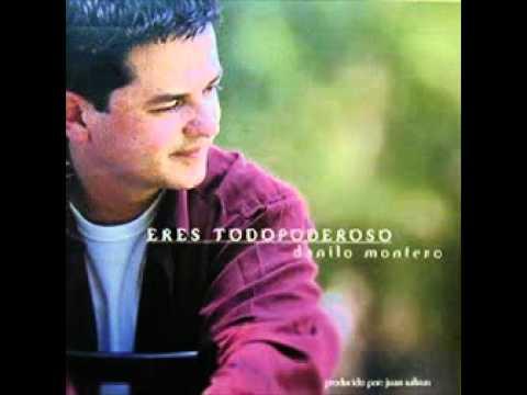 El Señor Es Mi Pastor - Danilo Montero