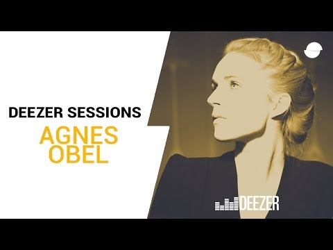 Agnes Obel - Deezer Session