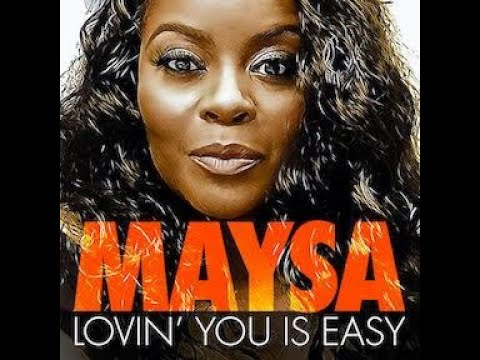 Maysa - Lovin' You is Easy- Official Lyric Video