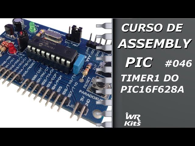 TIMER1 DO PIC16F628A | Assembly para PIC #046