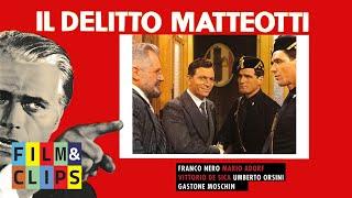Il Delitto Matteotti Film Completo by Film&Clips