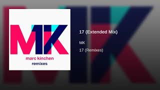 MK - 17 (Extended Mix)