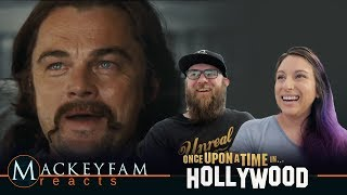 ONCE UPON A TIME IN HOLLYWOOD - Official Teaser Trailer- REACTION and REVIEW!!!