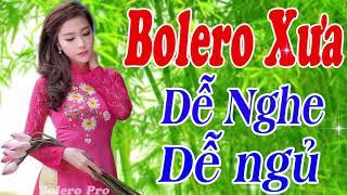 29 Bài Bolero  Sến Trữ Tình Xưa Dành Cho Phòng Trà  Quán Cà Phê   Bolero Xưa Dễ Nghe Dễ Ngủ   YouTub