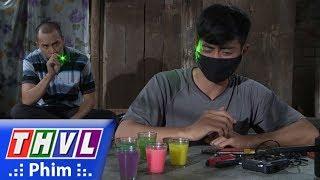 THVL | Con đường hoàn lương - Tập 10[1]: Sơn kêu Vũ thử thuốc mê do chính anh pha chế
