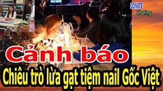 Cảnh báo Chiêu trò lừa gạt tiệm nail Gốc Việt - Cộng Đồng Người Việt