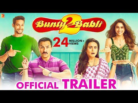 Trailer: Bunty Aur Babli 2 - Saif Ali Khan, Rani Mukerji