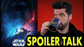 Star Wars: The The Rise of Skywalker - SPOILER Talk