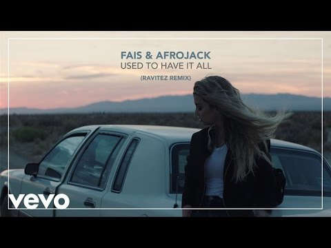 Fais & Afrojack - Used To Have It All (Ravitez Remix)