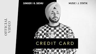 Credit Card – G Sidhu