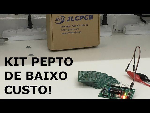 KIT PEPTO DE BAIXO CUSTO FABRICADO NA JLCPCB!