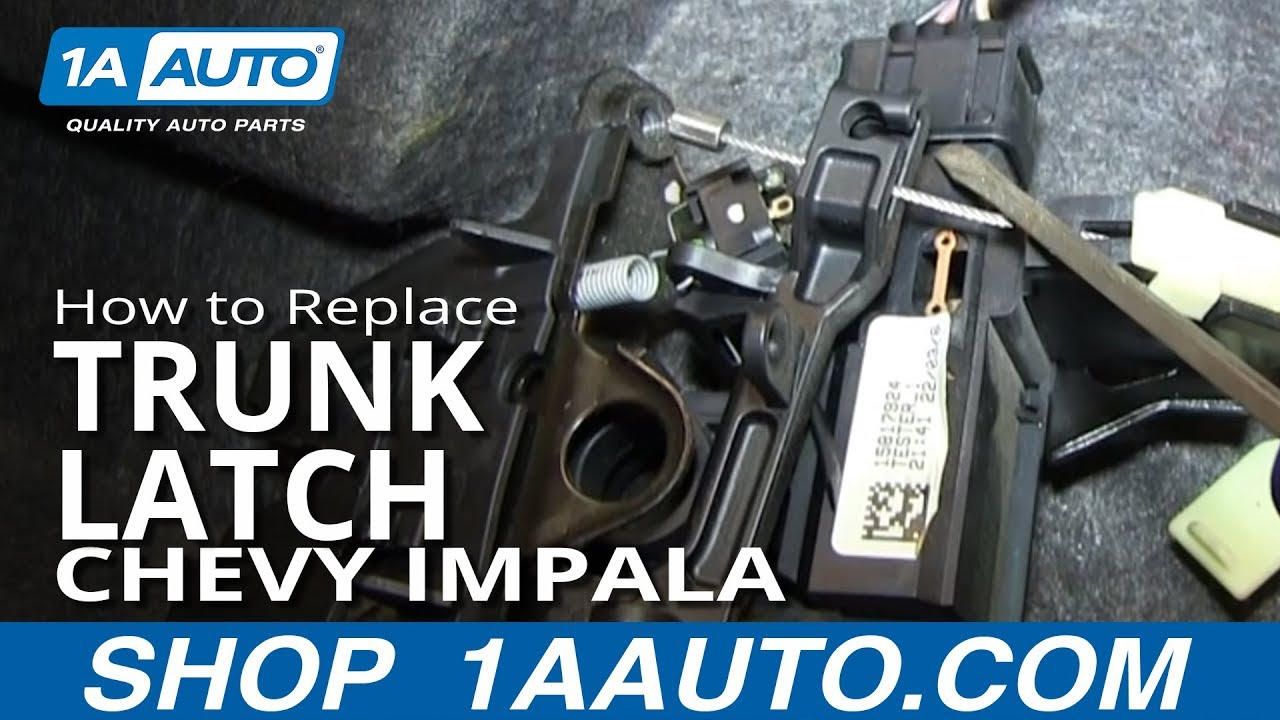 How To Install Replace Trunk Latch 2006 12 Chevy Impala