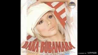 Dara Bubamara - Javite mi, javite - (Audio 2003)