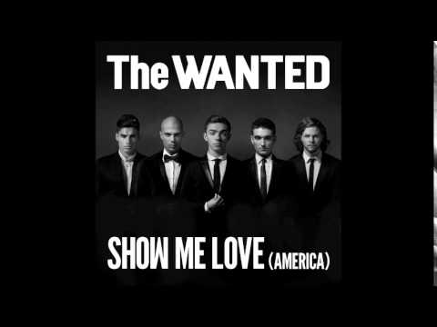 Baixar The Wanted - Show Me Love (America) | AUDIO