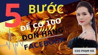 5 Bước Để Có 100 Đơn Hàng Trên Facebook [ Phần 1] | Làm Sao Để Có 100 Đơn Hàng Đầu Tiên Trên FB