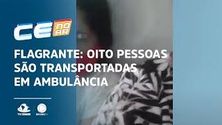 FLAGRANTE: Oito pessoas são transportadas em ambulância