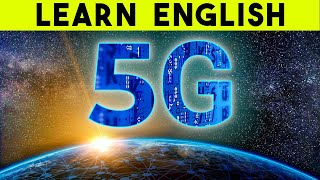 Learn English Through News: What Is 5G Wireless Technology?