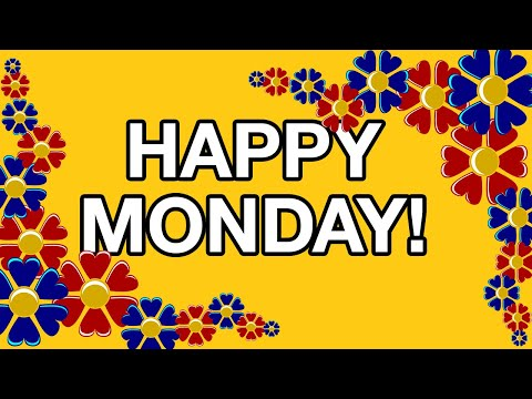 Best Happy Monday Videos