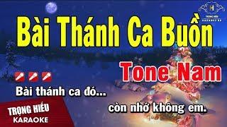 Karaoke Bài Thánh Ca Buồn Tone Nam Nhạc Sống   Trọng Hiếu