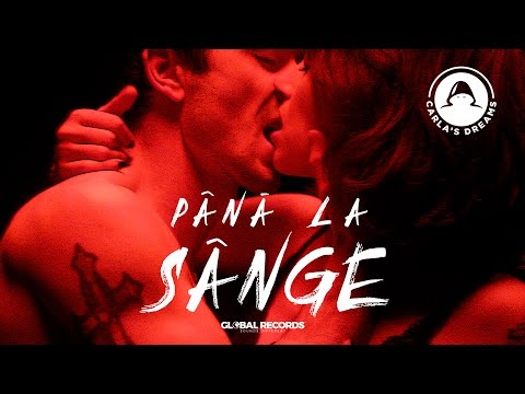 Carla's Dreams - Pana La Sange | Official Video