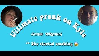 ✰✰ ULTIMATE PRANK ON KYLA ✰✰ SHE STARTED SMOKING!!