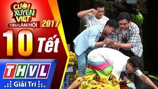 THVL | Cười xuyên Việt – TLH 2017 l Tập 10[1]: Chợ hoang - Hey Man