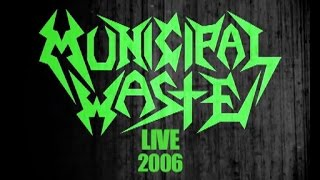 Municipal Waste - Live in Richmond 2006 (Official Full Show)