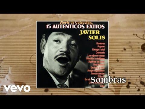 Javier Solís - Sombras