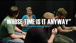 """""""Whose Time is it Anyway"""" (promo with outtakes)"""