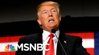 With House Majority, Democrats Intend To Request President Donald Trump's Tax Returns | MSNBC