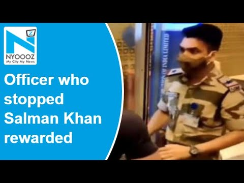 Officer who stopped Salman Khan at airport rewarded for professionalism: CISF