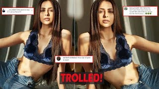 Rakul Preet posts picture in unbuttoned jeans, gets trolle..