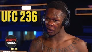 Israel Adesanya is in the UFC to prove himself right | UFC 236 | ESPN MMA